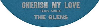 Cherish My Love, The Glens